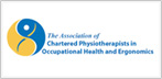 Association of Chartered Physiotherapists in Occupational Health and Ergonomics